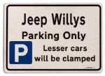 Jeep Willys Car Owners Gift| New Parking only Sign | Metal face Brushed Aluminium Jeep Willys Model